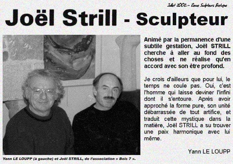 Les Sculpteurs Bretons Yann Le Loupp et Joël Strill, la Sculpture provoque la rencontre