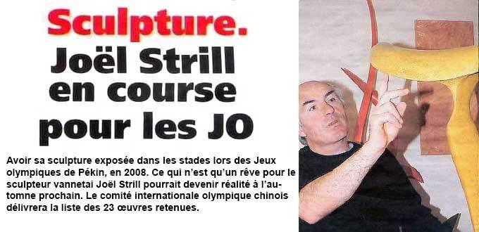 Le sculpteur Joël Strill en course pour le concours de sculpture des Jeux Olympiques de Pékin 2008, Articles, Presse